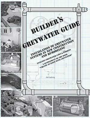 Builder's Greywater Guide by Art Ludwig